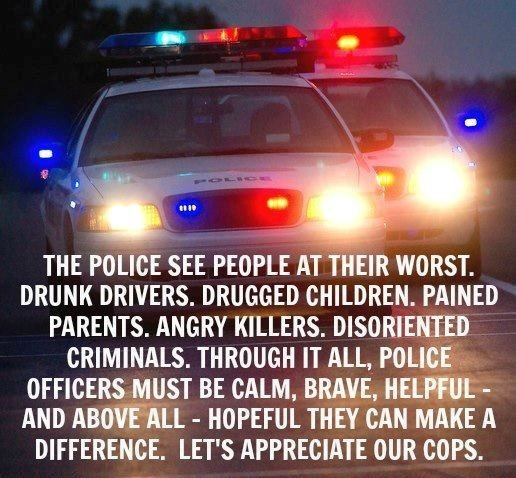 Let's appreciate our law enforcement. Like and share if you agree.